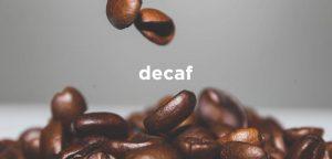 Decaf coffee - Robanme.com